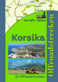 Frankreich Korsika (22 Offroadstrecken) Deutsch