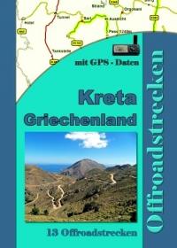 Griechenland Kreta (13 Offroadstrecken) Deutsch