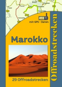 Marokko (29 Offroadstrecken) Deutsch