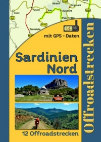 Sardinien Nord (12 Offroadstrecken) Deutsch